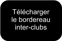 Télécharger  le bordereau inter-clubs